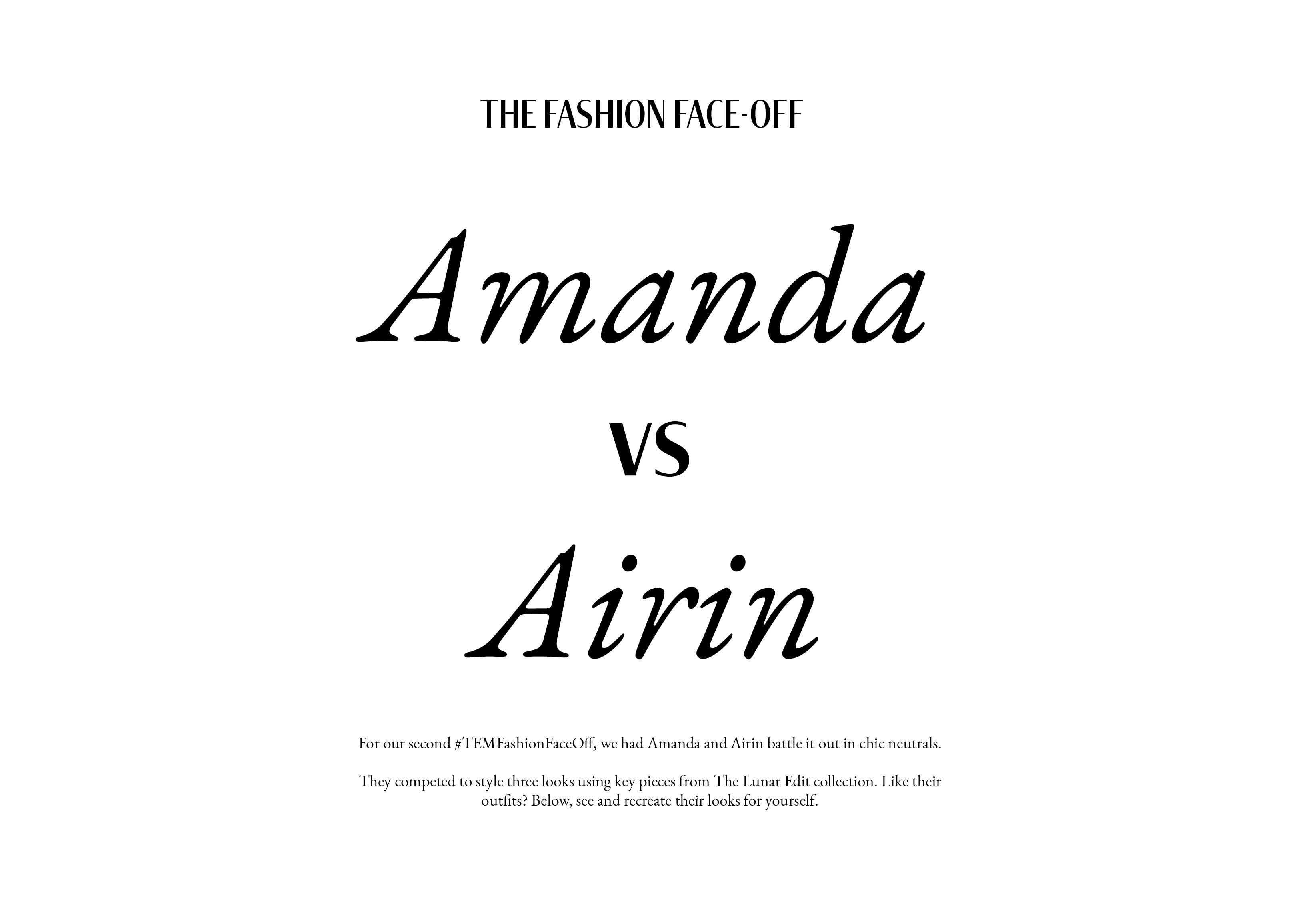 Fashion Face-Off: Amanda VS Airin